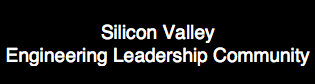 Ron is leading a panel of interim VPEs Thurs, Sept. 21 for the Silicon Valley Engineering Leadership Community: The Elastic VPE: Going Consultant as an Engineering Leader