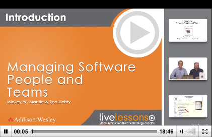 Co-authors Ron Lichty and Mickey Mantle introduce LiveLessons: Managing Software People and Teams.